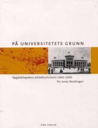 På universitetets grunn - Per Jonas Nordhagen | Ridgeroadrun.org