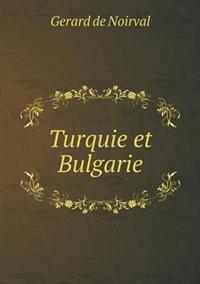 Turquie Et Bulgarie