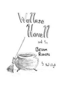 Wallase Hovell and the Besom Riders