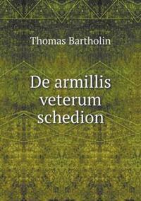 de Armillis Veterum Schedion