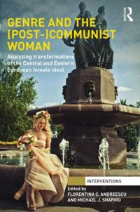 Genre and the Post-communist Woman