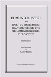Ideen Zu Einer Reinen Phänomenologie Und Phänomenologischen Philosophie