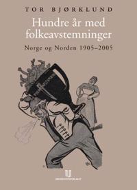 Hundre år med folkeavstemninger - Tor Bjørklund | Ridgeroadrun.org