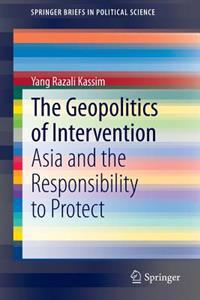 The Geopolitics of Intervention