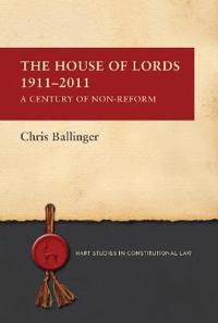 The House of Lords 1911-2011