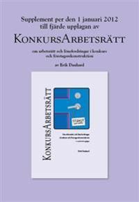 Supplement 1 januari 2012 till KonkursArbetsrätt