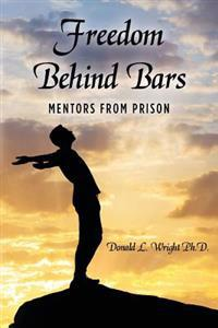 Freedom Behind Bars: Mentors from Prison