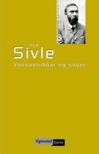 Vossastubbar og soger - Per Sivle | Ridgeroadrun.org