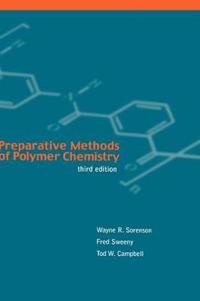 Preparative Methods of Polymer Chemistry