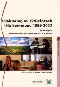 Evaluering av skoleforsøk i Hå kommune 1999-2002