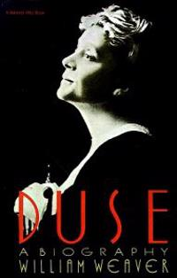 Duse: A Biography