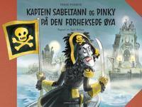 Kaptein Sabeltann og Pinky på den forheksede øya - Terje Formoe | Ridgeroadrun.org