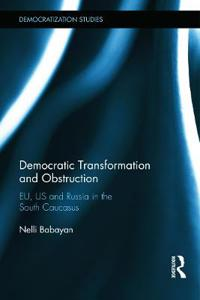 Democratic Transformation and Obstruction