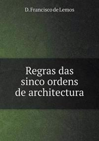 Regras Das Sinco Ordens de Architectura