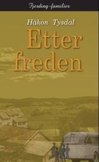 Etter freden - Håkon Tysdal pdf epub
