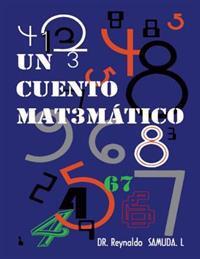 Un Cuento Matematico: Un Cuento Matematico
