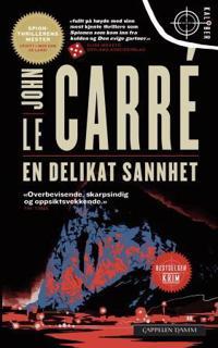 En delikat sannhet - John Le Carré | Ridgeroadrun.org