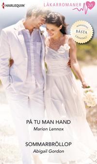 På tu man hand/Sommarbröllop