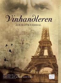 Vinhandleren - Åge Baste Vassdal   Inprintwriters.org
