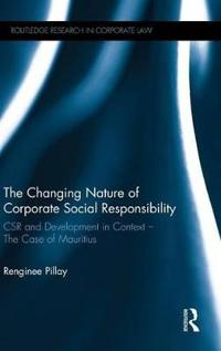 The Changing Nature of Corporate Social Responsibility
