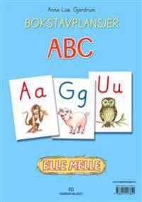 Elle melle. ABC. Bokstavplansjer - Anne-Lise Gjerdrum   Inprintwriters.org