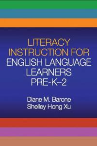 Literacy Instruction for English Language Learners, Pre-K-2