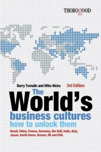 The World's Business Cultures: How to Unlock Them