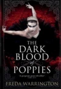 The Dark Blood of Poppies