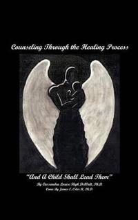 Counselling Through the Healing Process