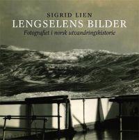 Lengselens bilder - Sigrid Lien   Inprintwriters.org
