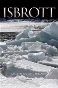Isbrott - Kirsten Joveig Gartland pdf epub