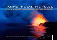 Taking the Earth's Pulse: Understanding Natural Disasters