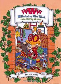 WWW Wilhelmiina Won Waak tietokonekoukussa