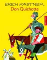 Kästner, E: Don Quichotte