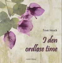 I den ordløse time - Tove Houck   Ridgeroadrun.org
