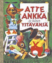 Atte Ankka ja hänen ystävänsä