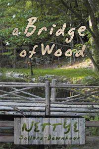A Bridge of Wood