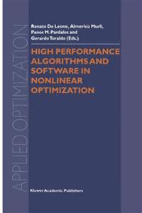 High Performance Algorithms and Software in Nonlinear Optimization