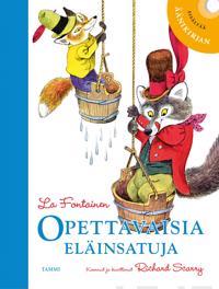 La Fontainen opettavaisia eläinsatuja (+cd)