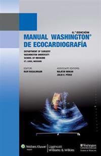 Manual Washington de ecocardiografia / Washington Manual of Echocardiography