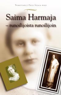 Saima Harmaja - runoilijoista runoilijoin