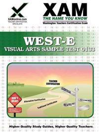 West-E Visual Arts Sample Test 0133 Teacher Certification Test Prep Study Guide