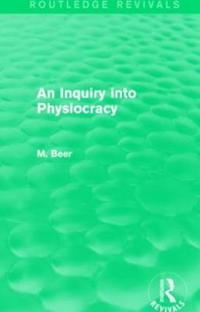 An Inquiry into Physiocracy