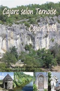 Cajarc Selon Ternoise Cajarc.Info: Apres Francoise Sagan, Georges Pompidou, Papy Mougeot: La Beaute Fut Saisie...