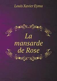 La Mansarde de Rose