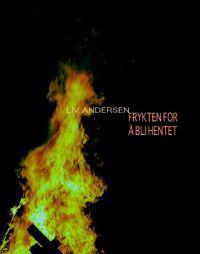 Frykten for å bli hentet - Liv Andersen   Ridgeroadrun.org