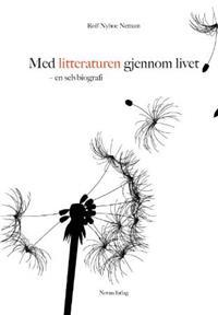 Med litteraturen gjennom livet - Rolf Nyboe Nettum pdf epub