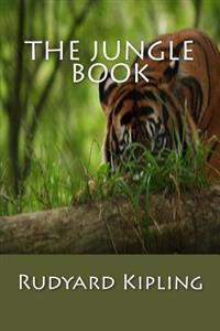The Jungle Book [Large Print Edition]: The Original Classic Edition, Complete & Unabridged