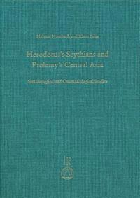 Herodotus's Scythians and Ptolemy's Central Asia: Semasiological and Onomasiological Studies