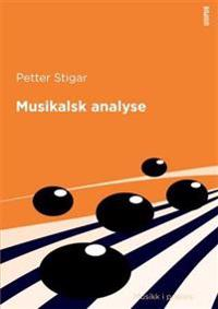 Musikalsk analyse - Petter Stigar pdf epub